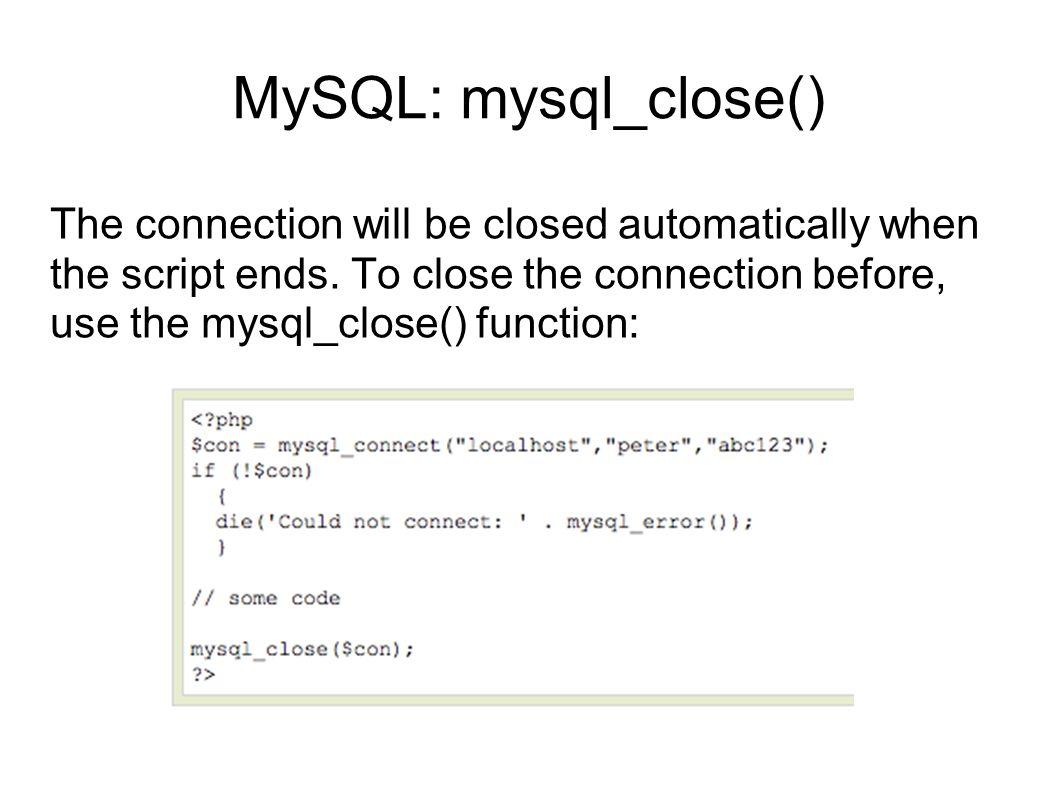 MySQL: mysql_close()