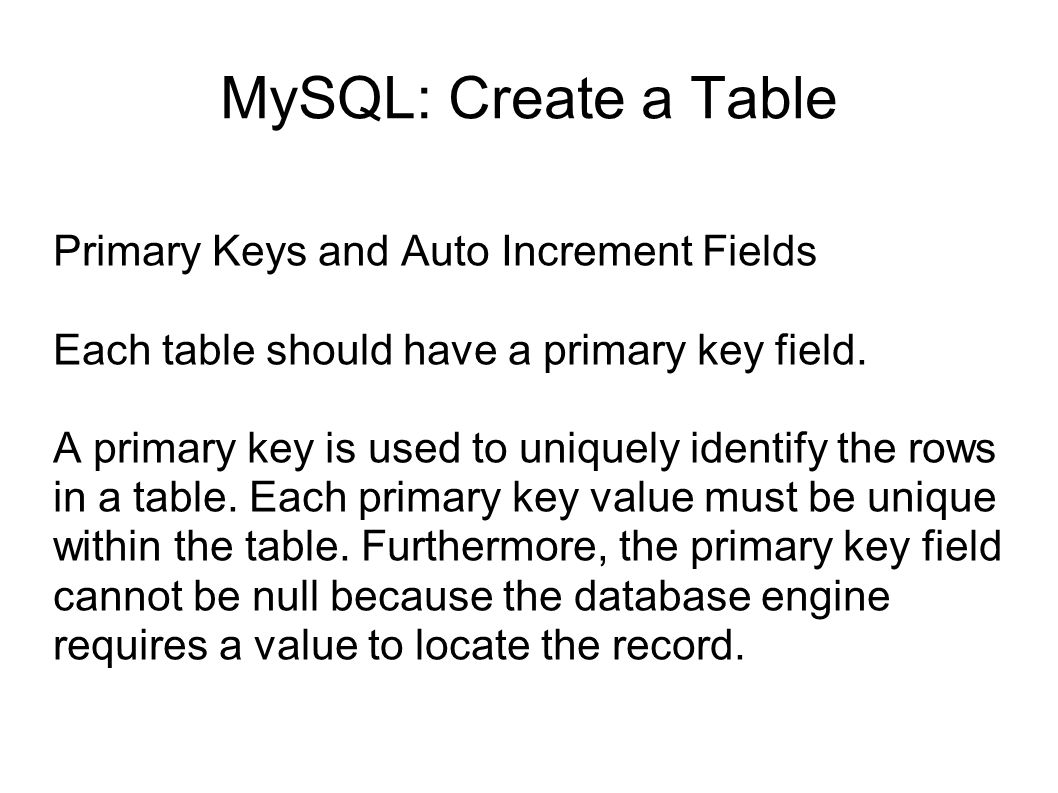 MySQL: Create a Table Primary Keys and Auto Increment Fields