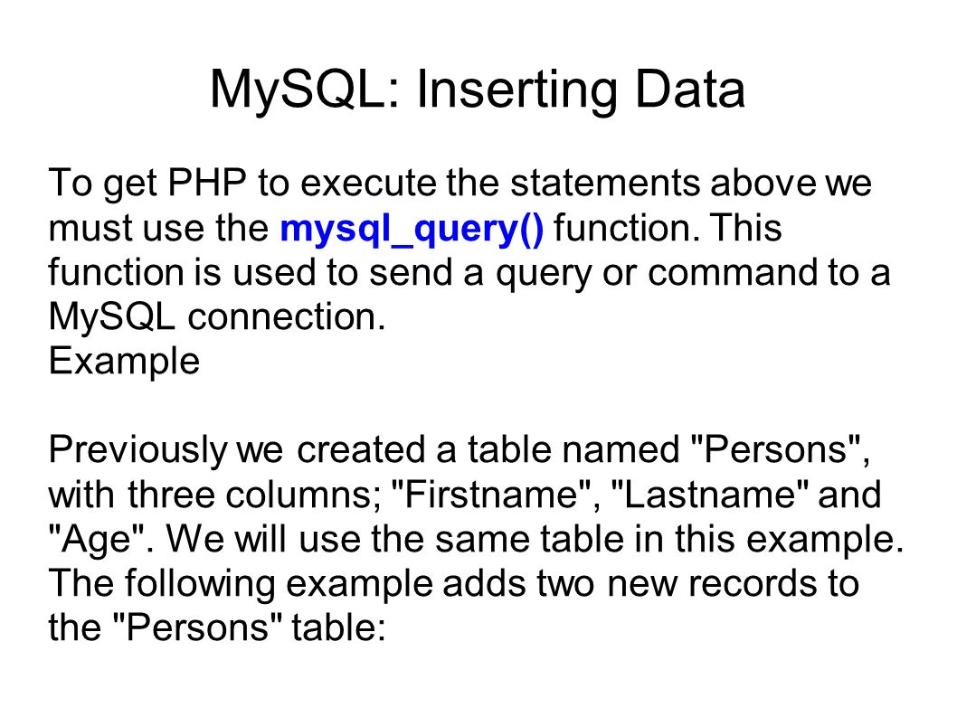 MySQL: Inserting Data