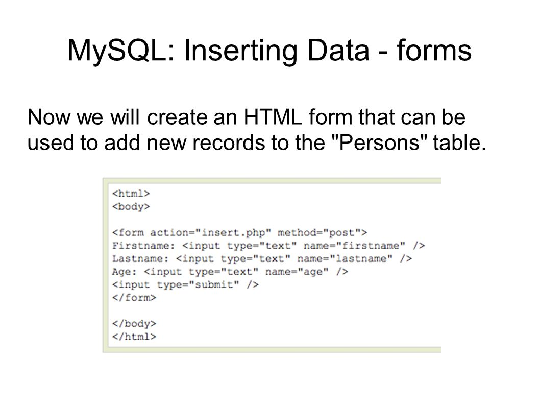 MySQL: Inserting Data - forms
