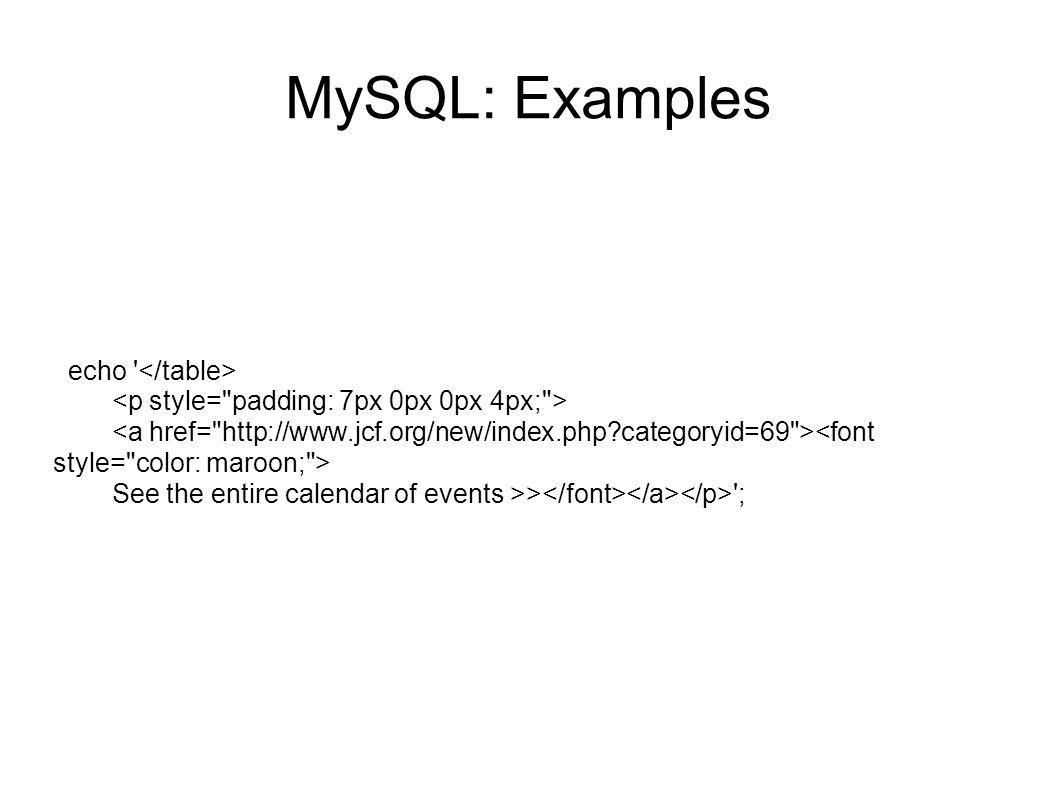 MySQL: Examples echo </table>