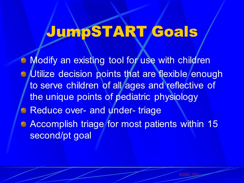 JumpSTART Goals Modify an existing tool for use with children