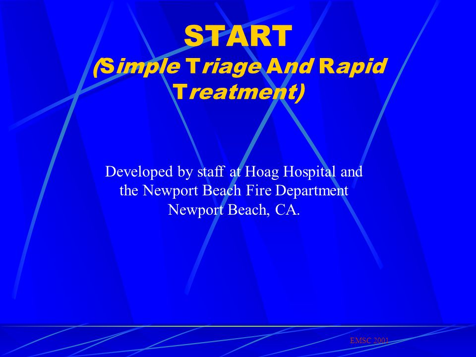 START (Simple Triage And Rapid Treatment)
