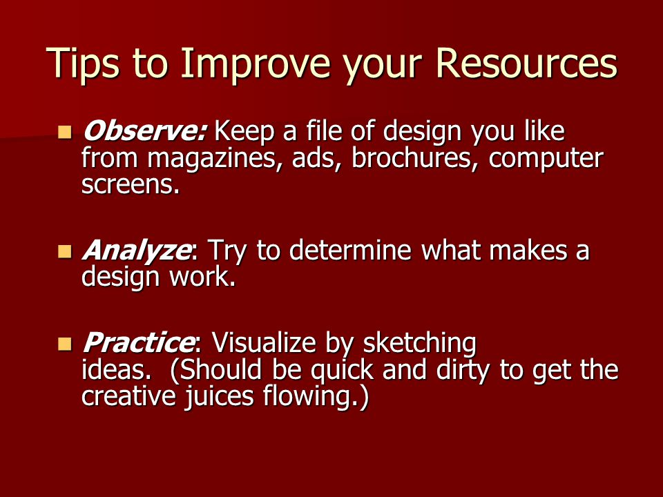 Tips to Improve your Resources