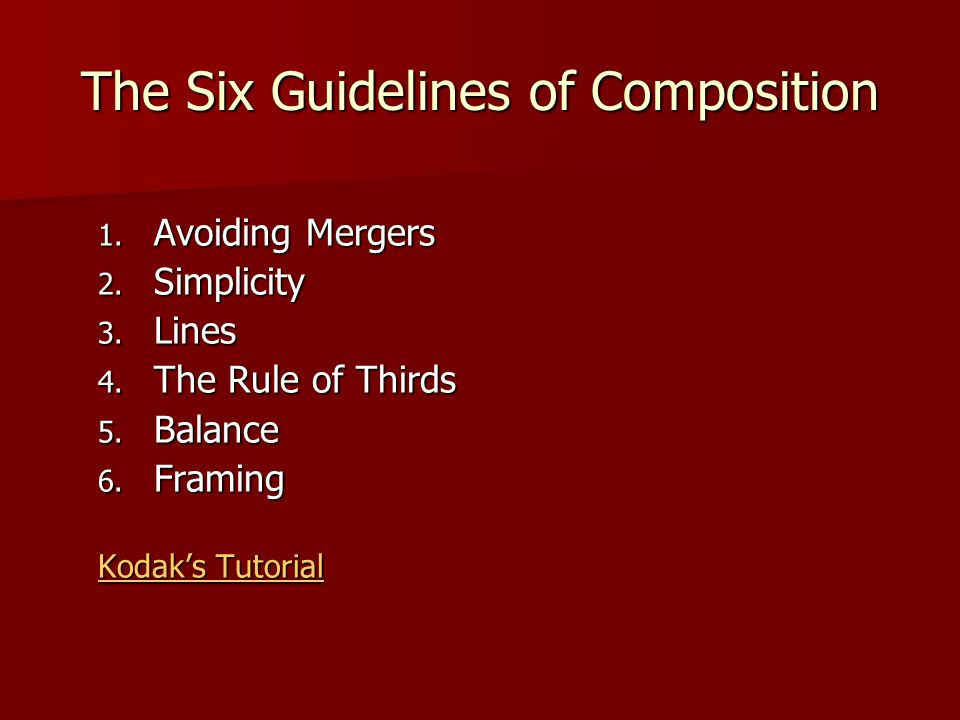 The Six Guidelines of Composition