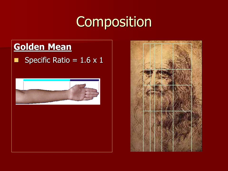 Composition Golden Mean Specific Ratio = 1.6 x 1