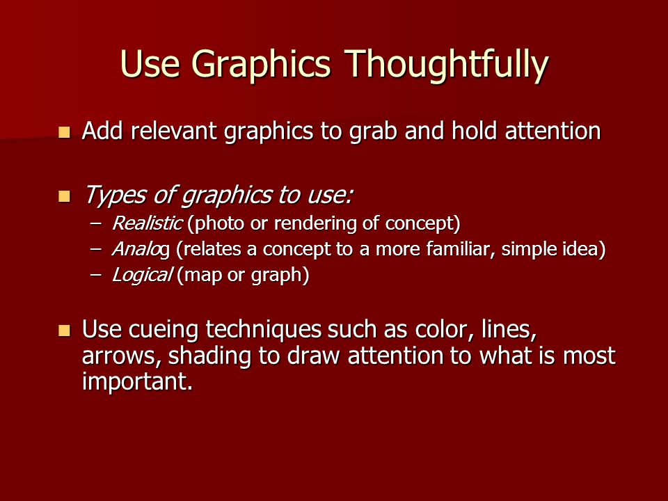 Use Graphics Thoughtfully