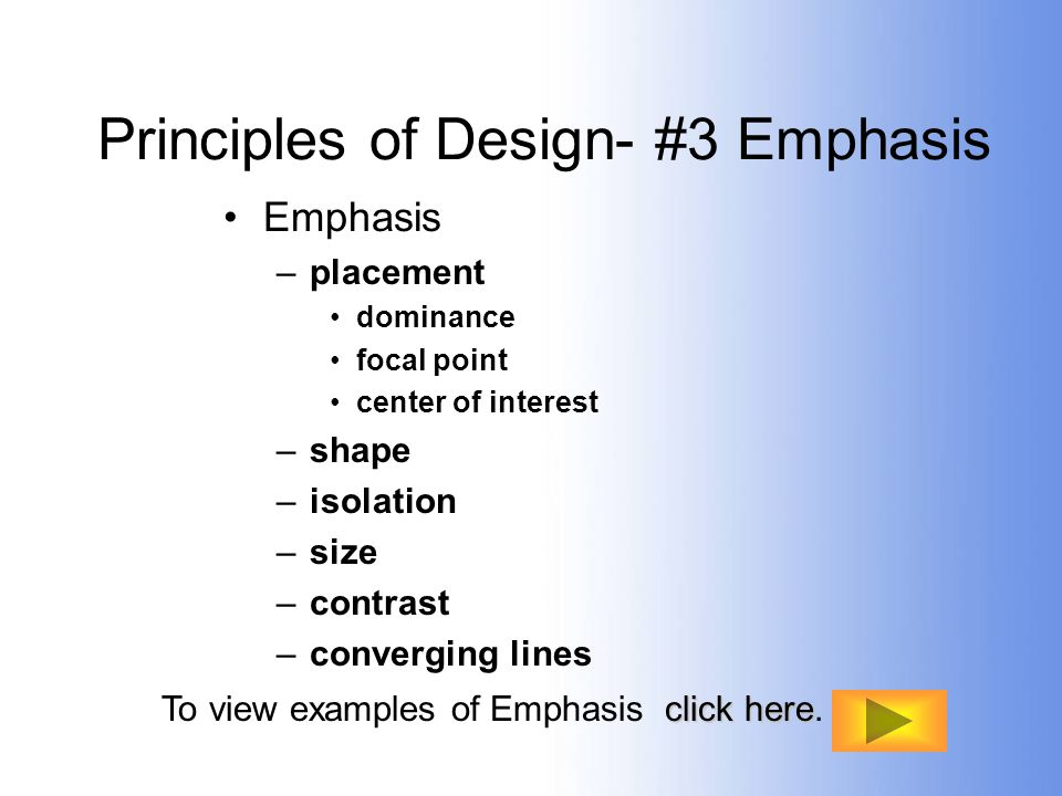 Principles of Design- #3 Emphasis