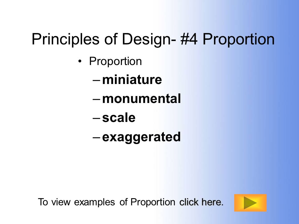 Principles of Design- #4 Proportion