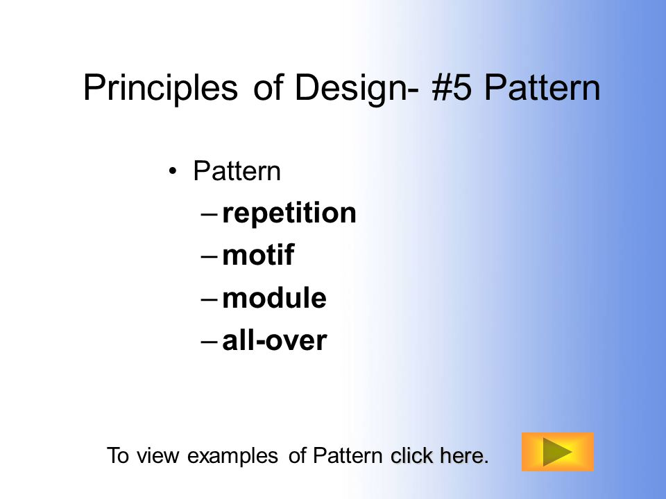 Principles of Design- #5 Pattern