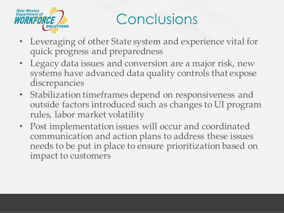Conclusions Leveraging of other State system and experience vital for quick progress and preparedness.
