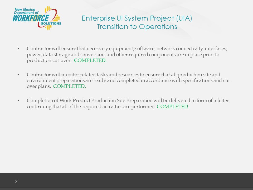 Enterprise UI System Project (UIA) Transition to Operations