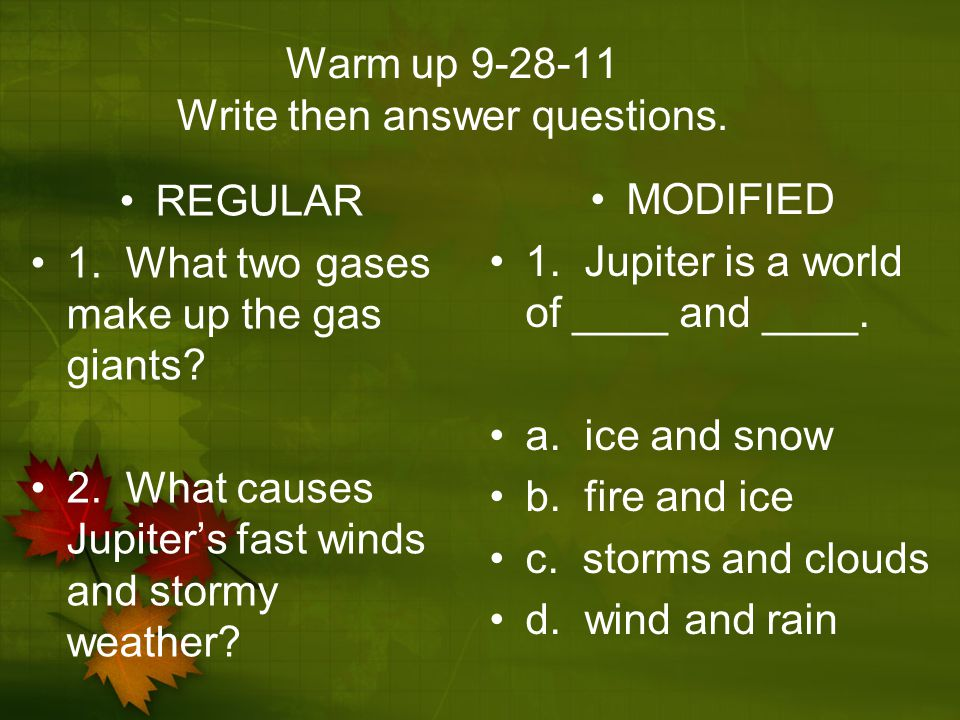 Warm up Write then answer questions.