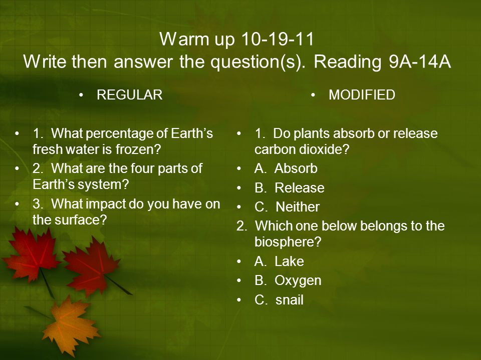 Warm up 10-19-11 Write then answer the question(s). Reading 9A-14A
