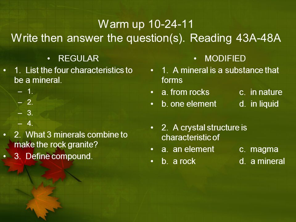 Warm up 10-24-11 Write then answer the question(s). Reading 43A-48A