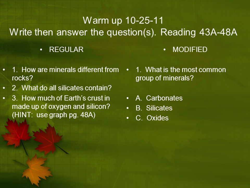 Warm up 10-25-11 Write then answer the question(s). Reading 43A-48A