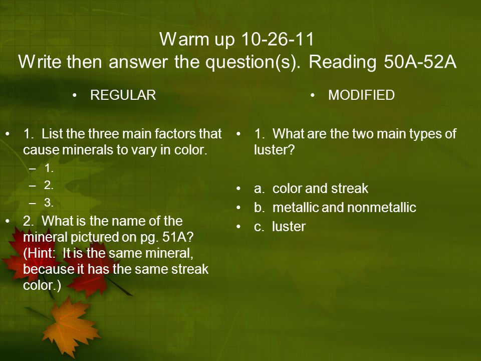 Warm up 10-26-11 Write then answer the question(s). Reading 50A-52A