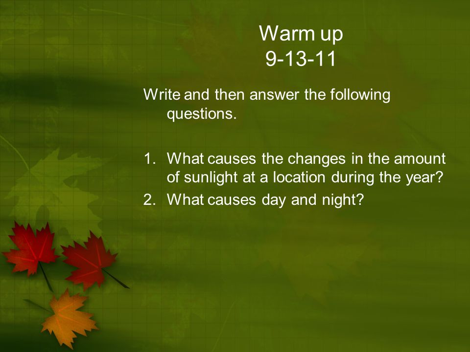 Warm up Write and then answer the following questions.