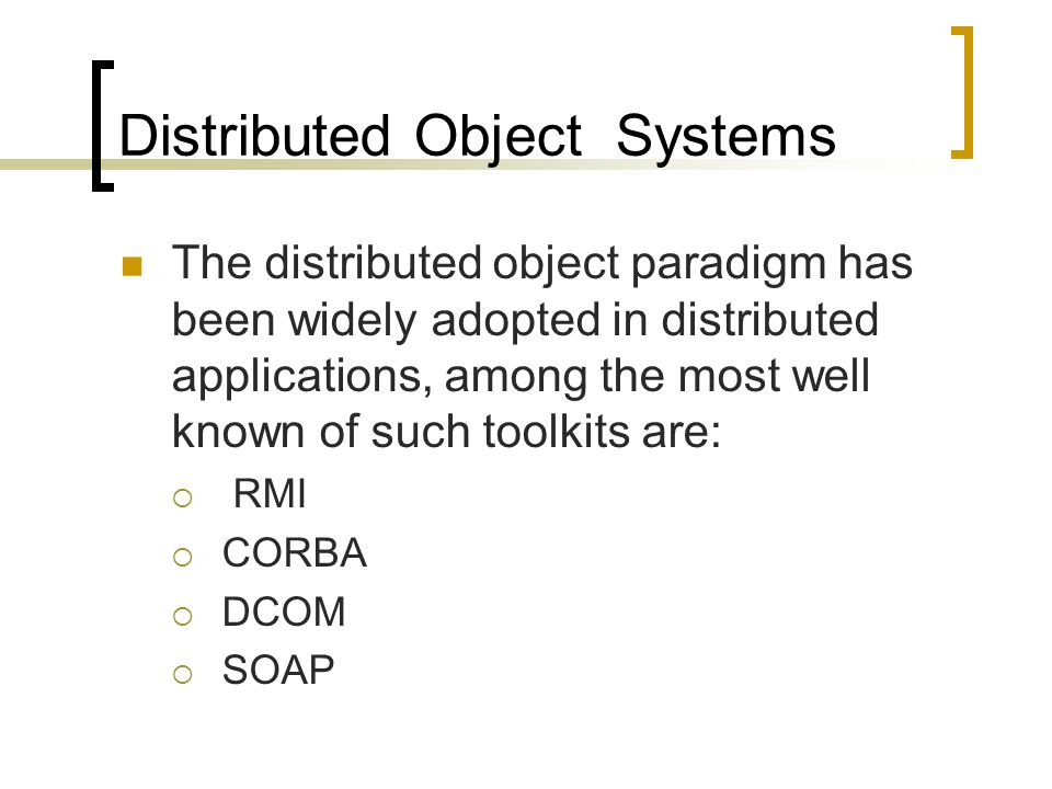 Distributed Object Systems