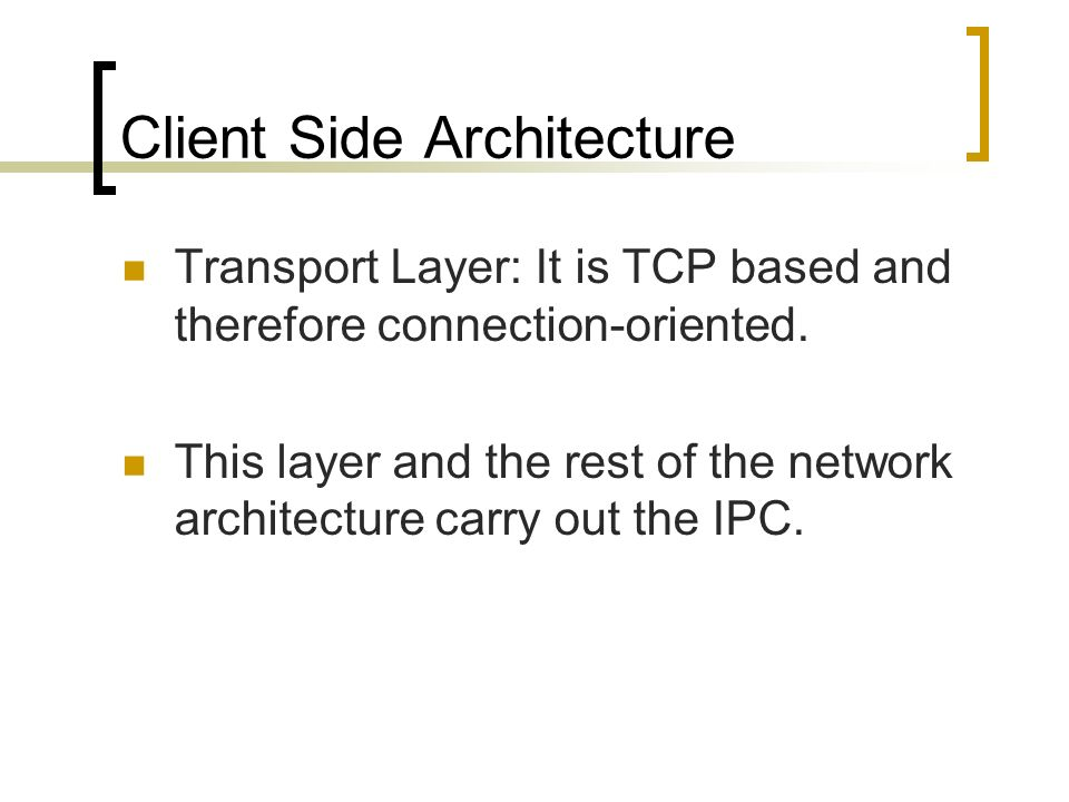 Client Side Architecture