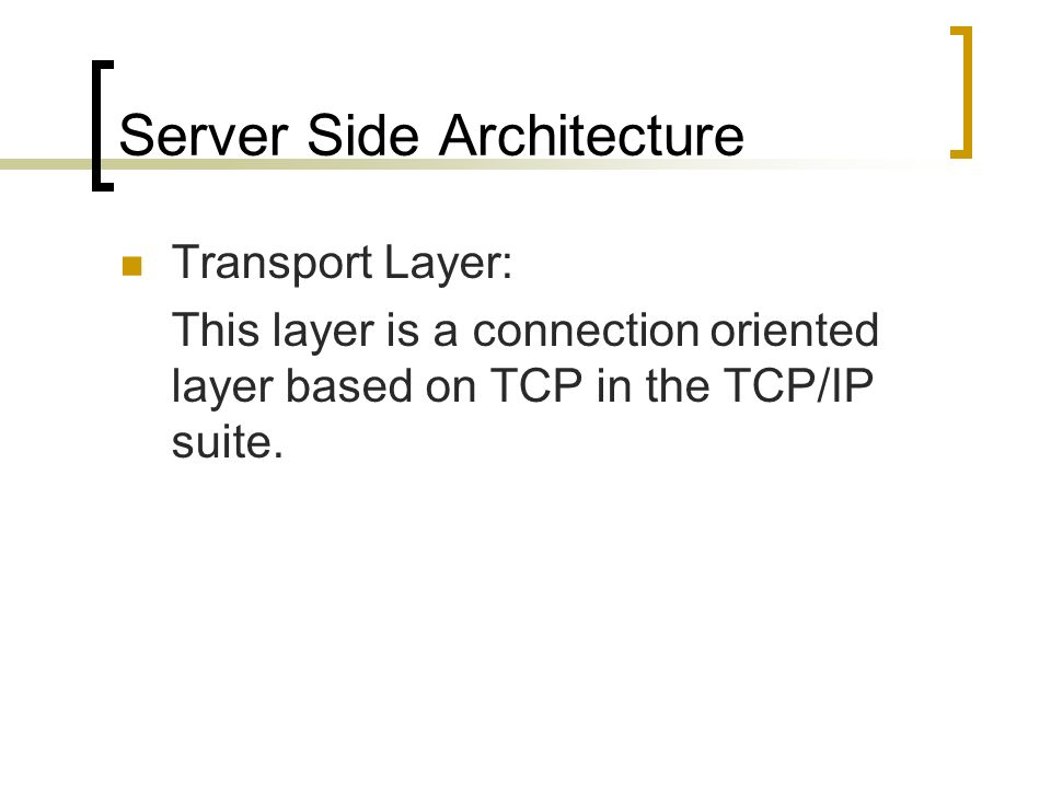 Server Side Architecture