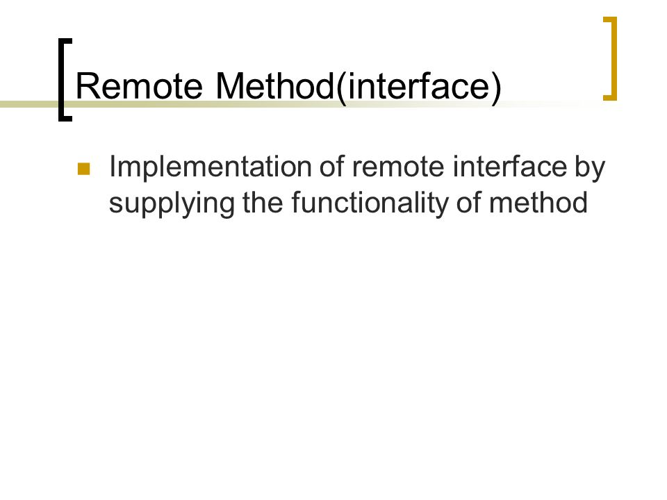 Remote Method(interface)