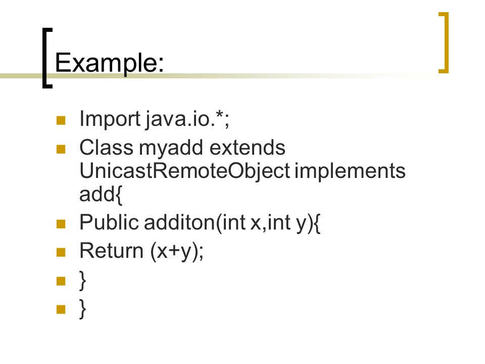 Example: Import java.io.*;
