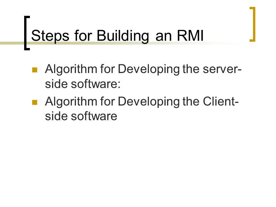 Steps for Building an RMI
