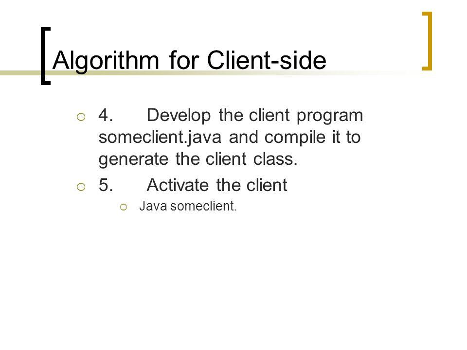 Algorithm for Client-side