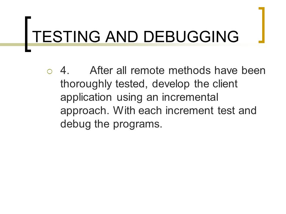 TESTING AND DEBUGGING