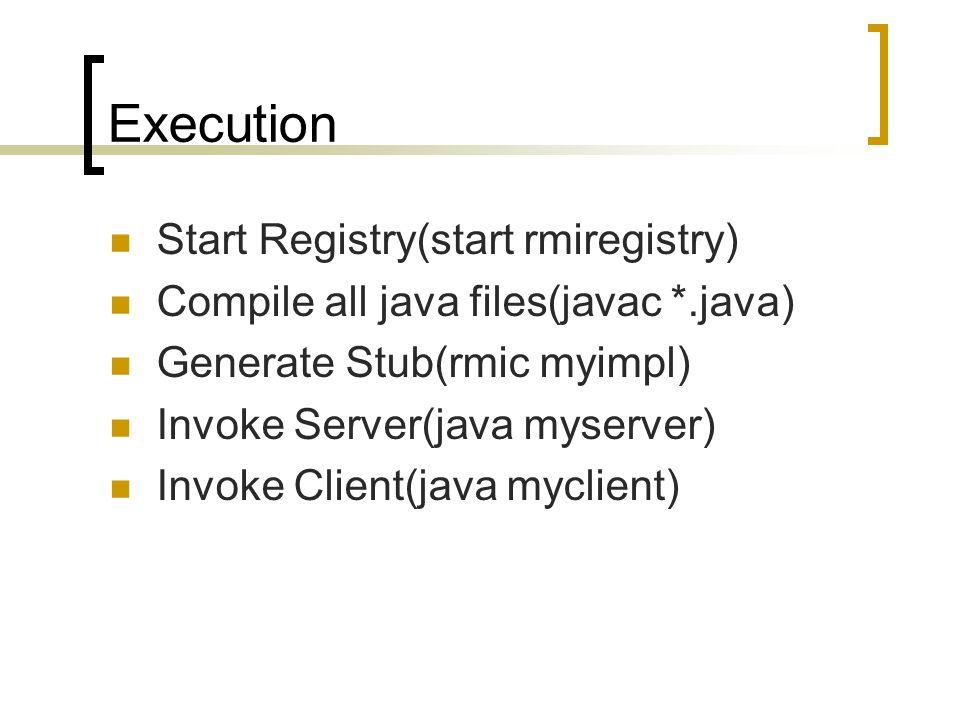 Execution Start Registry(start rmiregistry)