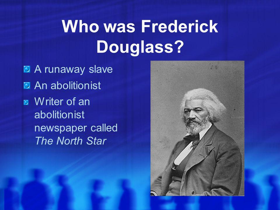 Who was Frederick Douglass