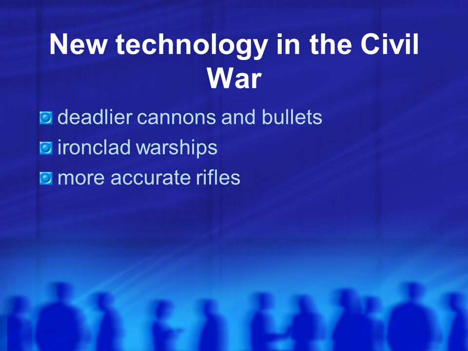 New technology in the Civil War