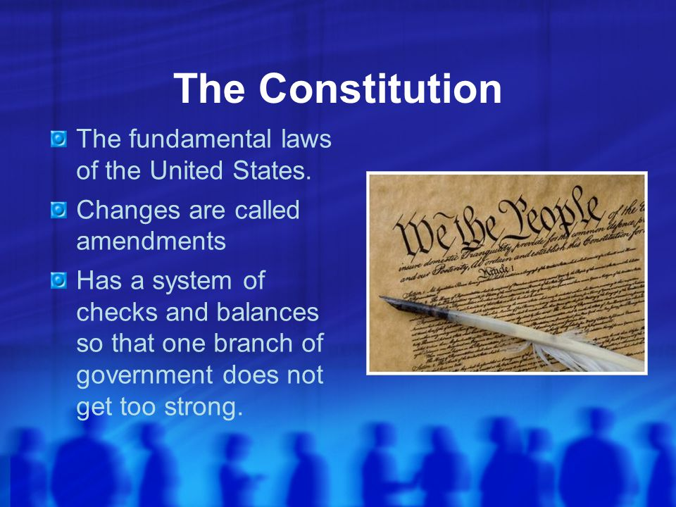 The Constitution The fundamental laws of the United States.