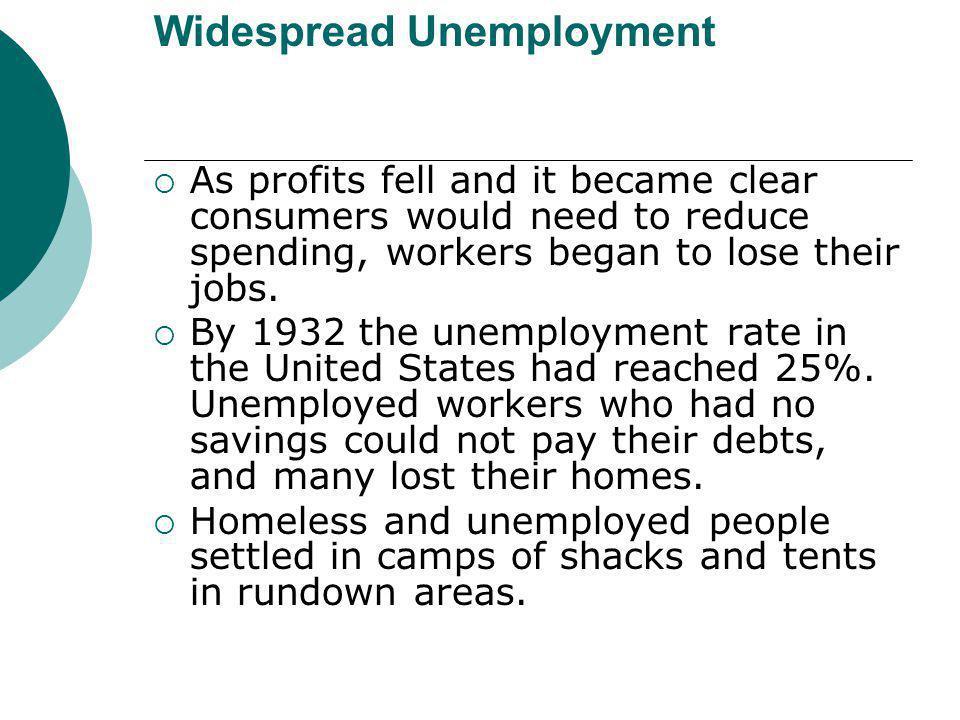 Widespread Unemployment