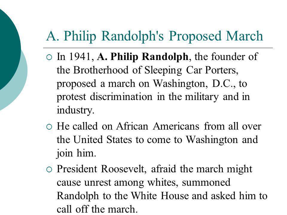 A. Philip Randolph s Proposed March