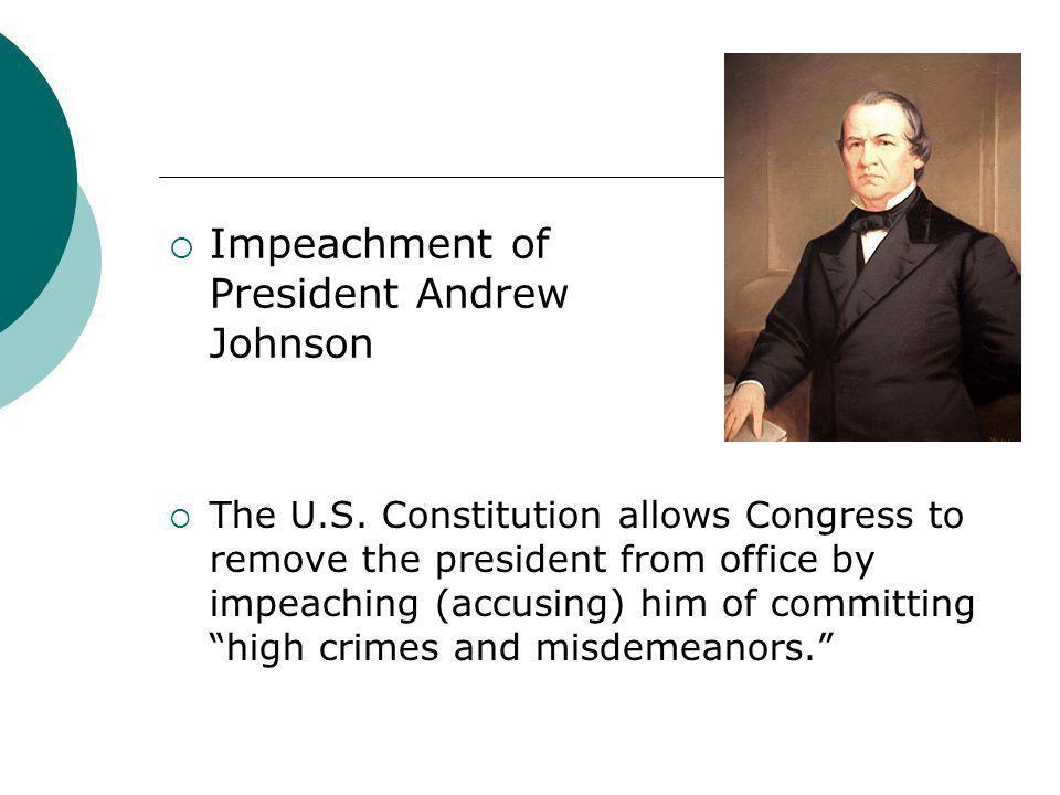 Impeachment of President Andrew Johnson
