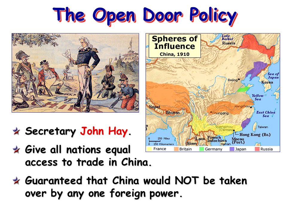 The Open Door Policy Secretary John Hay.