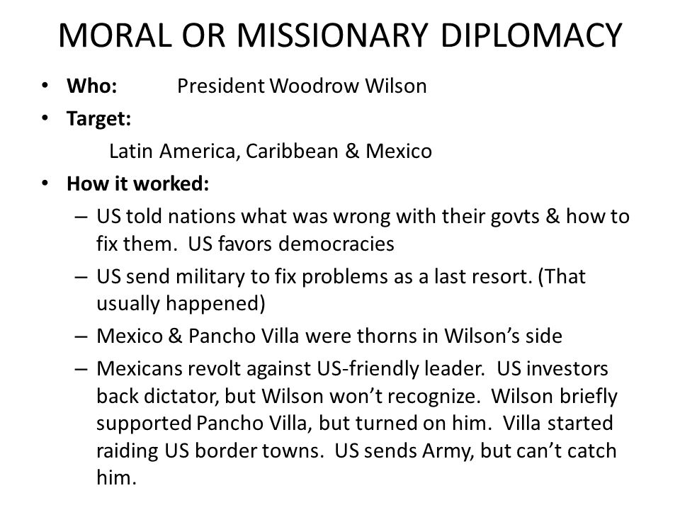 MORAL OR MISSIONARY DIPLOMACY