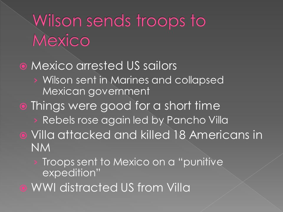 Wilson sends troops to Mexico