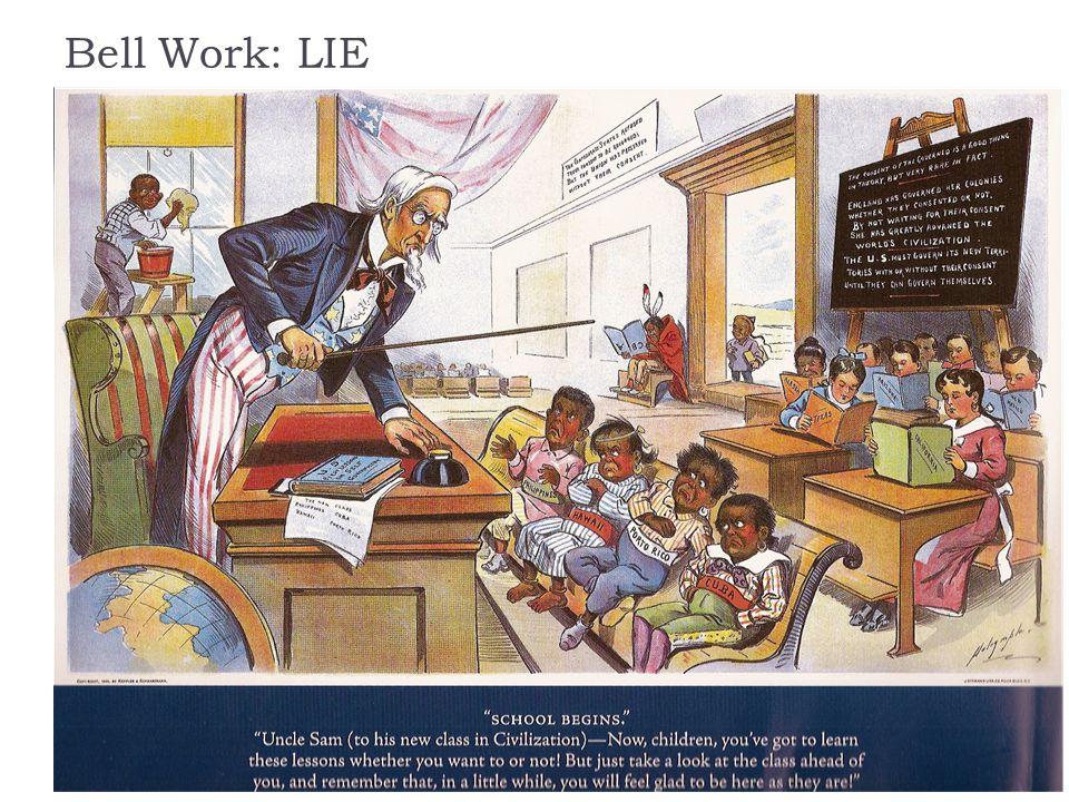 Bell Work: LIE