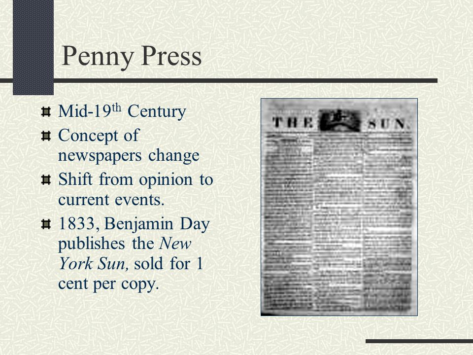 Penny Press Mid-19th Century Concept of newspapers change