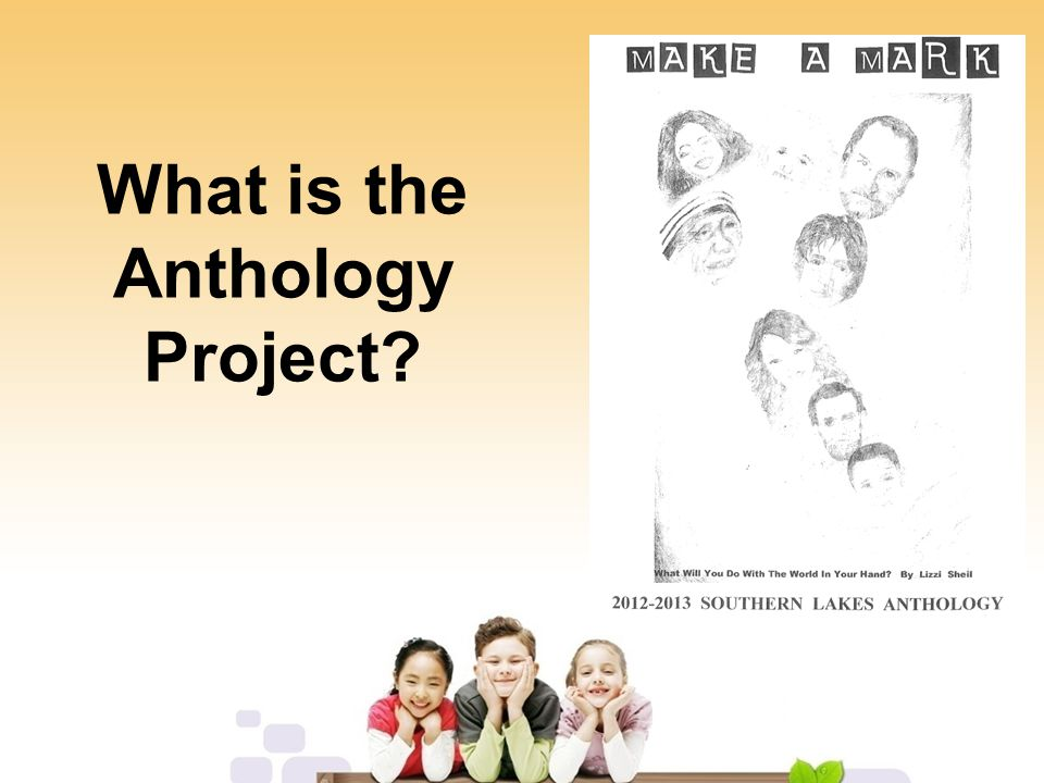 What is the Anthology Project