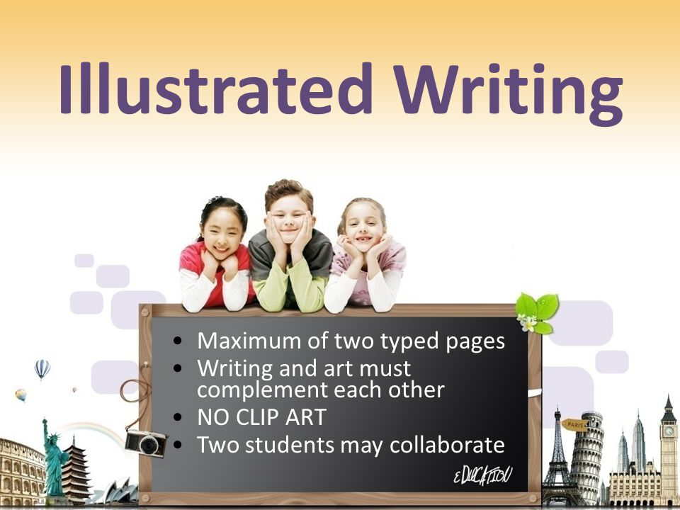 Illustrated Writing Maximum of two typed pages