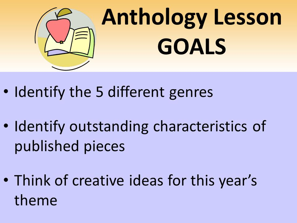 Anthology Lesson GOALS