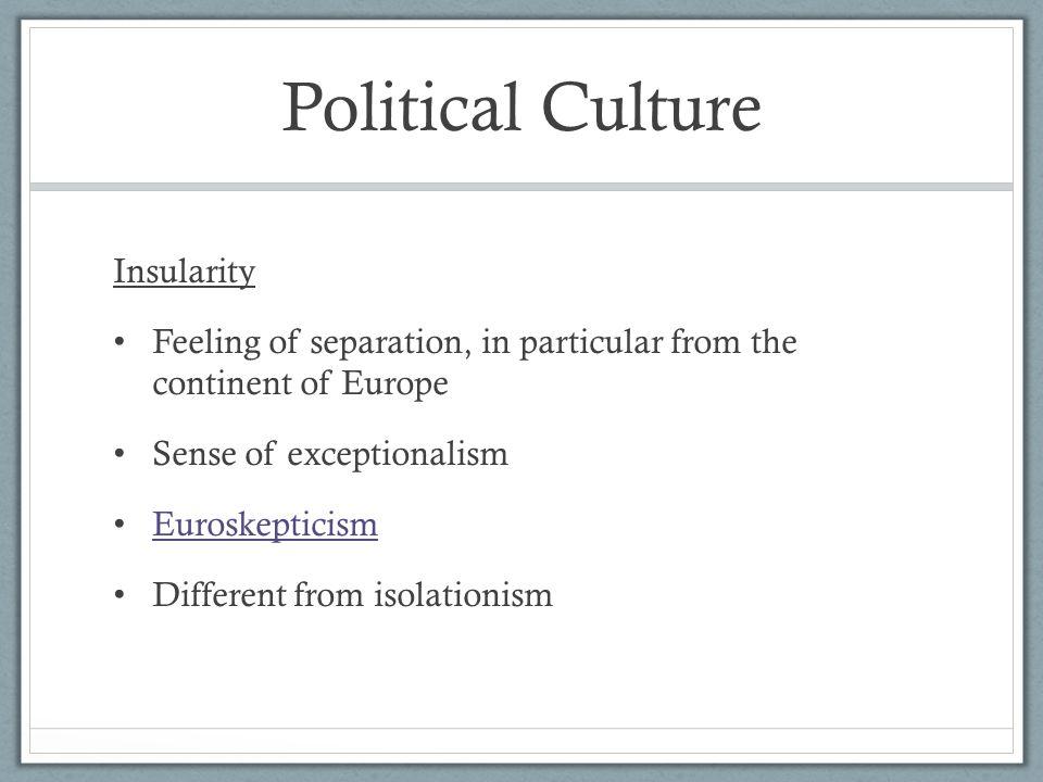 Political Culture Insularity