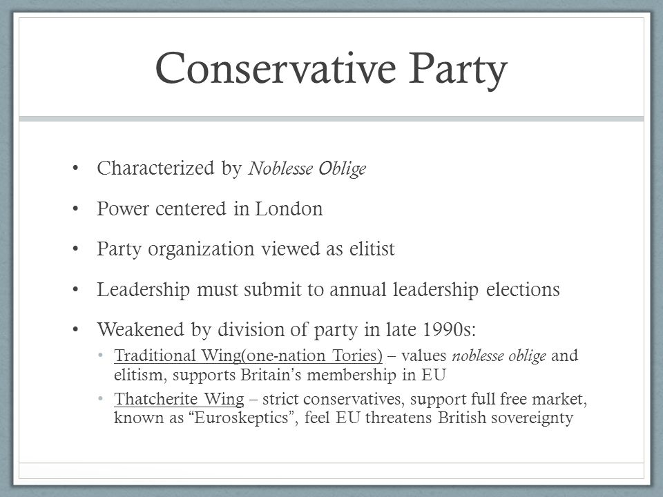 Conservative Party Characterized by Noblesse Oblige
