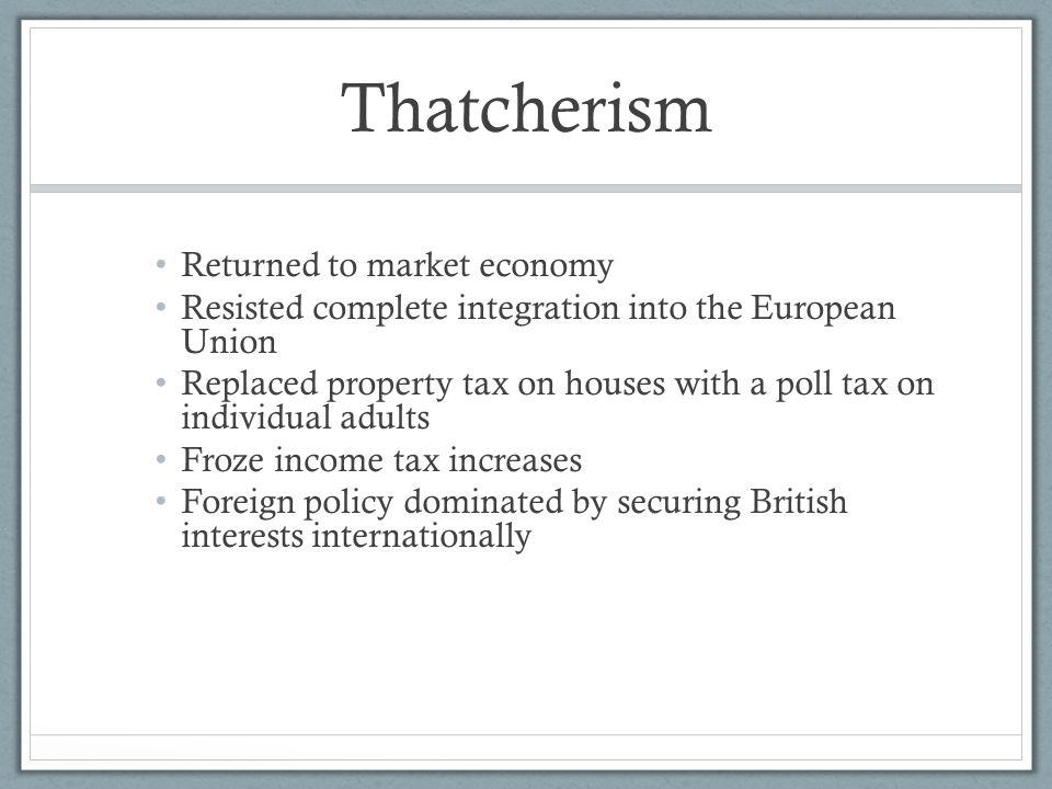 Thatcherism Returned to market economy