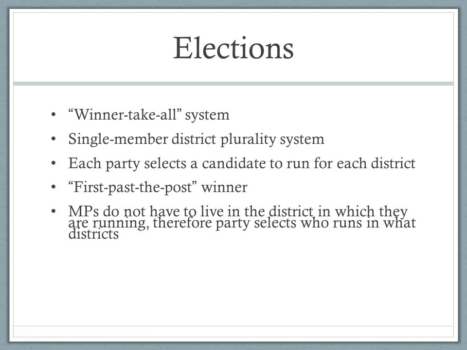 Elections Winner-take-all system