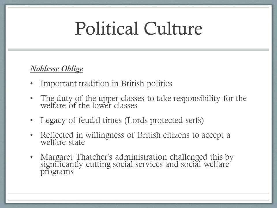 Political Culture Noblesse Oblige